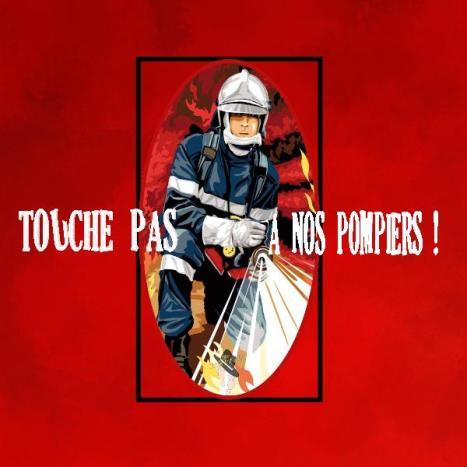 touche pas à nos pompiers Famille Tout à Dire