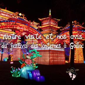 visite et avis du festival des lanternes à gaillac famille tout à dire