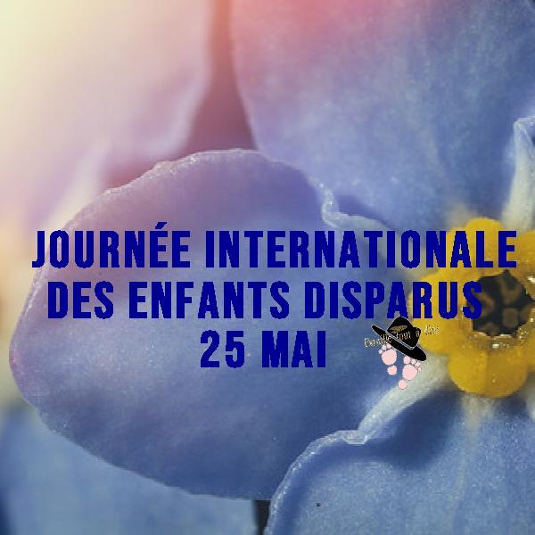 Journée internationale des enfants disparus Famille Tout à Dire