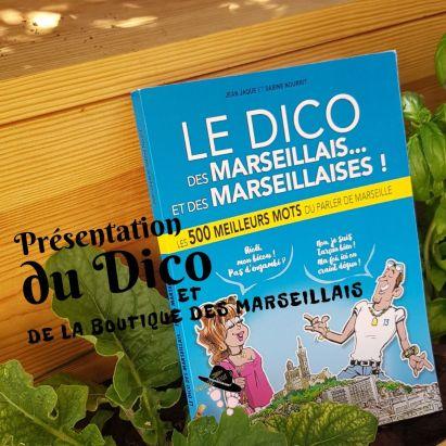 Présentation du dico des marseillais et marseillaises Famille Tout à Dire