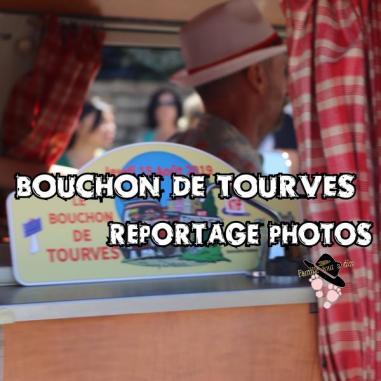 Bouchon de Tourves reportage photos Famille Tout à Dire